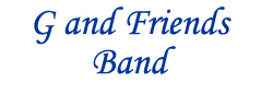 G and Friends Band